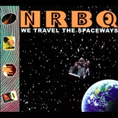 NRBQ: We Travel the Spaceways [Digipak] *