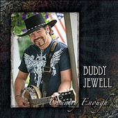 Buddy Jewell: Country Enough *