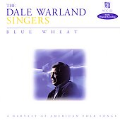 Blue Wheat / Dale Warland Singers