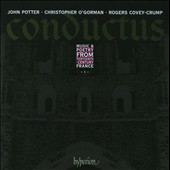 Conductus, Vol. 1 - Music & Poetry from Thirteenth-Century France / John Potter, tenor; Christopher OÆGorman, tenor; Rogers Covey-Crump, tenor