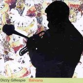 Dizzy Gillespie: Bahiana