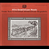 Various Artists: Afro-Dominican Music from San Cristóbal