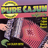 Cajun Playboys: Pure Cajun *