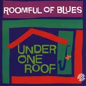 Roomful of Blues: Under One Roof