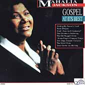 Mahalia Jackson: Gospel at Its Best