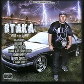 Btaka: Still in Da Game [PA]