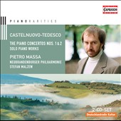 Mario Castelnuovo-Tedesco: Piano Concertos Nos. 1 & 2; Solo Piano Works / Pietro Mass, piano