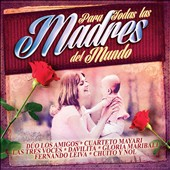 Various Artists: Para Todas las Madres del Mundo
