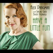 Alex Pangman: Have a Little Fun [Digipak]