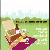 Saint Etienne: Saint Etienne Presents Songs for a Central Park Picnic *