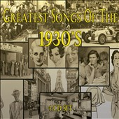Various Artists: Greatest Songs of the 1930's [Box]