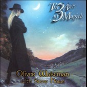 Oliver Wakeman/Steve Howe: 3 Ages of Magick [Expanded & Remastered]
