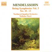 Mendelssohn: String Symphonies Vol 3 / Ward, Northern CO