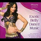 Mayte Garcia: Exotic Belly Dance Music [Digipak]