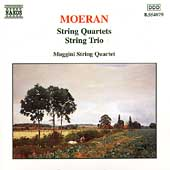 Moeran: String Quartets, String Trio / Maggini Quartet