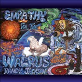 Randy Jackson (Zebra): Empathy for the Walrus: Music of the Beatles, Songs of Hope