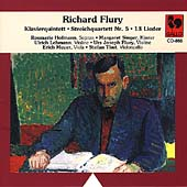 Flury: Klavierquintett, 13 Lieder, etc / Joseph Flury, et al