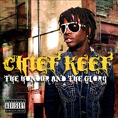 Chief Keef: The Honour and the Glory