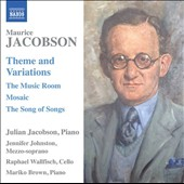 Maurice Jacobson (1896-1976): Theme and Variations / Julian Jacobson, piano; Jennifer Johnston, mz; Raphael Wallfisch, cello