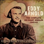 Eddy Arnold: The Complete US Chart Singles 1945-1962 [Box] *