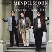 Mendelssohn: The Piano Trios / Vienna Piano Trio