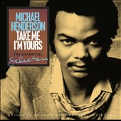 Michael Henderson (Bass): Take Me I'm Yours: The Essential Selection [7/22]