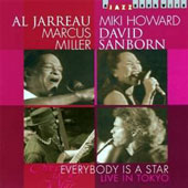 David Sanborn/Al Jarreau/Marcus Miller/Miki Howard: Everybody Is a Star: Live in Tokyo
