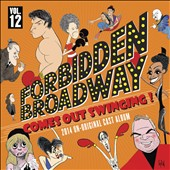 Forbidden Broadway Comes Out Swinging! [2014-Un-Original Cast]