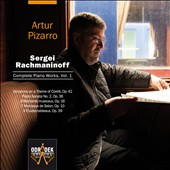 Rachmaninoff: Complete Piano Works, Vol. 1 / Artur Pizarro, piano