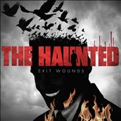 The Haunted (Sweden): Exit Wounds *