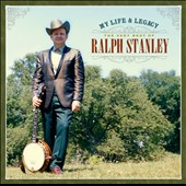 Ralph Stanley: My Life & Legacy: The Very Best of Ralph Stanley [9/16] *