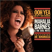 Mahalia Barnes/Mahalia Barnes & the Soul Mates: Ooh Yea! The Betty Davis Songbook
