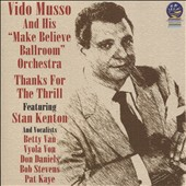 Vido Musso: Thanks for the Thrill