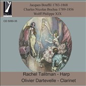 French Recital for Harp & Clarinet - works by Jacques Bouffil (1783-1868), Charles Nicolas Bochsa (1789-1856), Wolff Philippe XIX / Rachel Talitman, harp; Olivier Dartevelli, clarinet