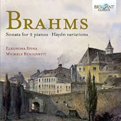 Brahms: Sonata for 2 Pianos; Haydn Variations / Eleonora Spina and Michele Benignetti, pianos