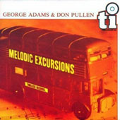 Don Pullen/George Adams: Melodic Excursions