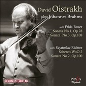 Brahms: Violin Sonatas Nos.1-3; Scherzo in C minor / David Oistrakh, violin; Frida Bauer, piano; Sviatoslav Richter, piano