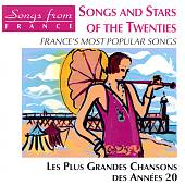Various Artists: Songs and Stars of the Twenties: France's Most Popular Songs