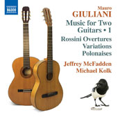 Mauro Giuliani (1781-1829): Music for Two Guitars, Vol. 1 - Variazioni concertanti, Opp. 35 & 130; Tre Polonesi concertanti, Op. 137; Rossini overtures / Jeffrey McFadden 7 Michael Kolk, guitars