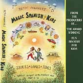 Beth Manners: Magic Spanish for Kids *