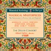 Madrigal Masterpieces: The Renaissance in France, Italy and England / The Deller Consort; Alfred Deller