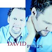 David Phelps (Gospel): David Phelps