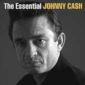 Johnny Cash: The Essential Johnny Cash