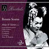 Recitals - Renata Scotto - Arias & Scenes from...