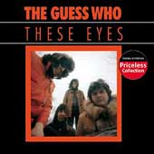 The Guess Who: These Eyes