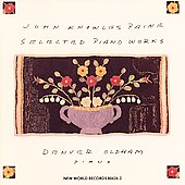 Paine: Selected Piano Works / Denver Oldham