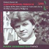 Castelnuovo-Tedesco: Piano Music / Mark Bebbington