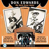 Don Edwards: My Hero Gene Autry: A Tribute