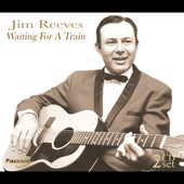 Jim Reeves: Waiting for a Train