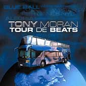 Tony Moran: Tour de Beats